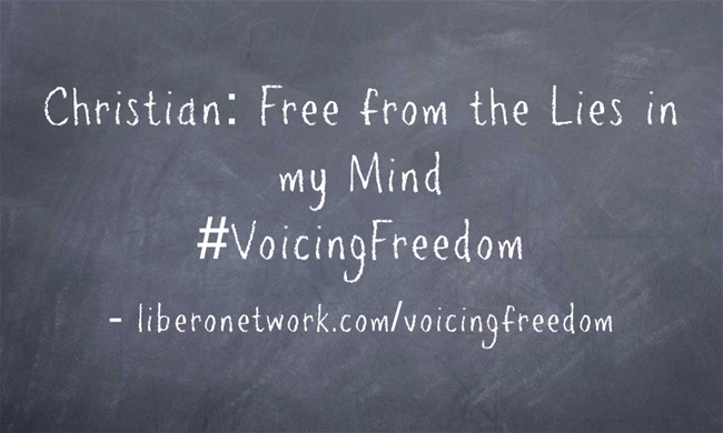 Christian: Free from the Lies in my Mind | Libero Magazine