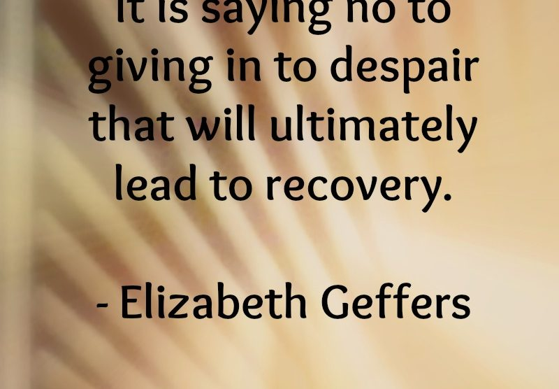 "Saying ""No"" to Giving In to Despair 