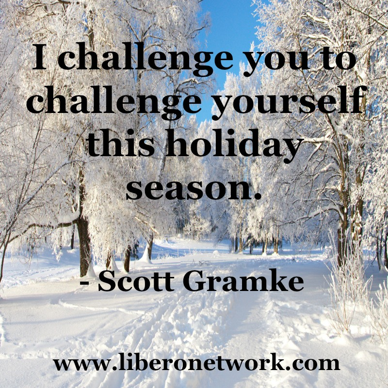 Challenging Yourself During the Holidays | Libero