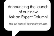 New Launch: Ask an Expert Column | Libero Magazine