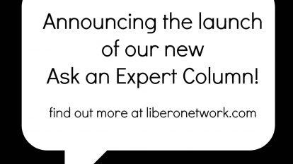 New Launch: Ask an Expert Column | Libero Magazine