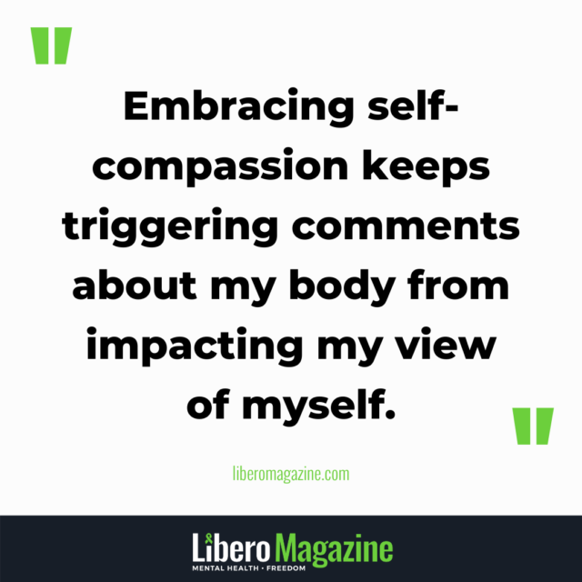 how to handle triggering comments about your body