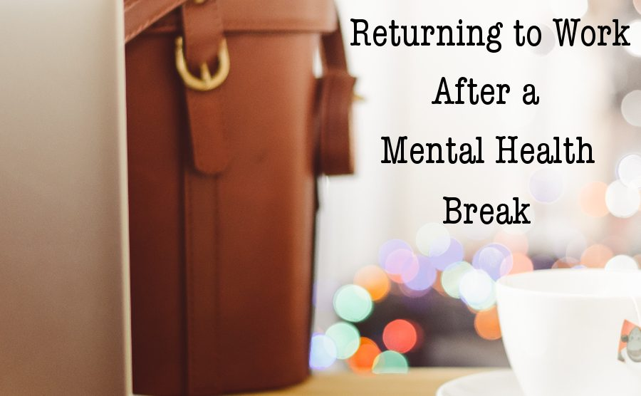 Returning to Work After a Mental Health Break | Libero Magazine