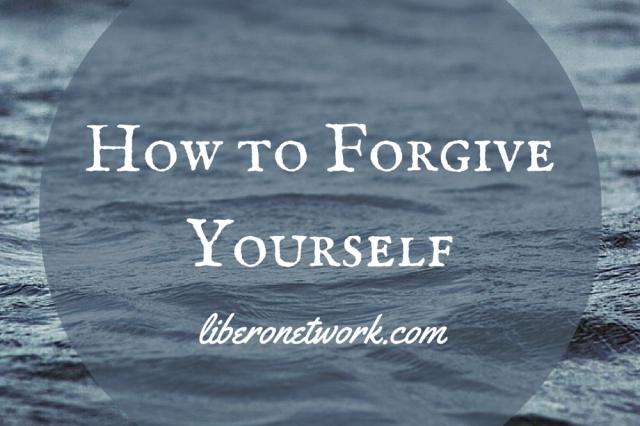 How To Forgive Yourself   Libero Magazine