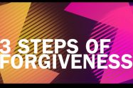 3 Steps of Forgiveness | Libero Magazine