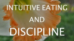 Intuitive Eating and Discipline | Libero Magazine
