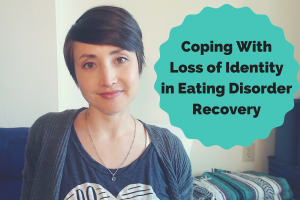 Coping with Loss of Identity in Eating Disorder Recovery   Libero Magazine