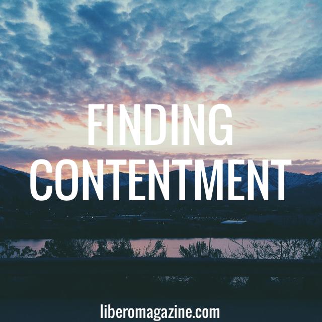 Finding Contentment | Libero Magazine