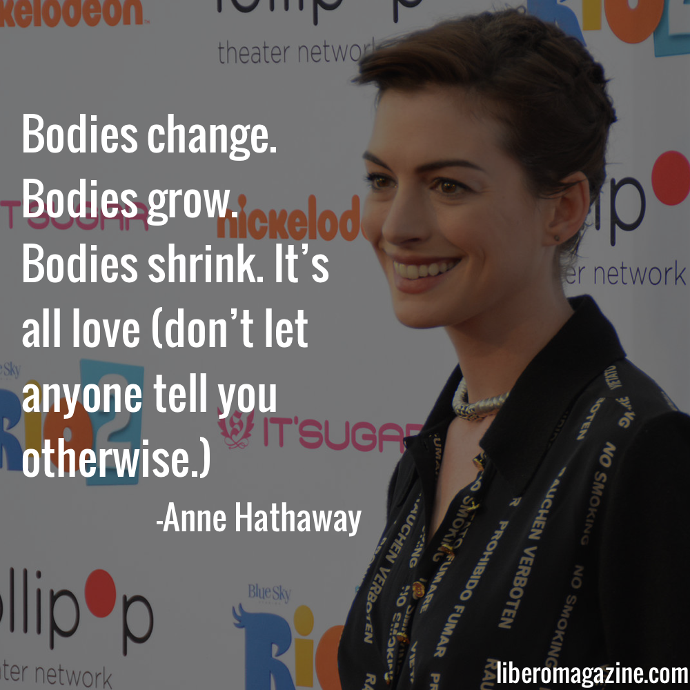 Anne Hathaway Shares Post-Pregnancy Body Positive Message | Libero Magazine