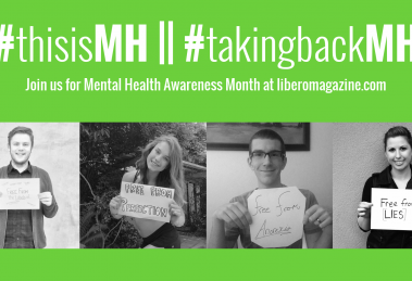 Welcome to Mental Health Awareness Month! | Libero Magazine