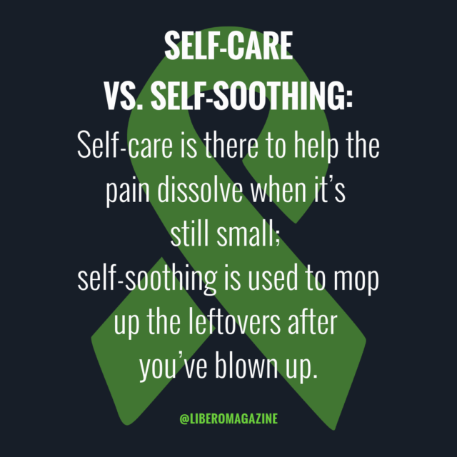 self-care self-soothe