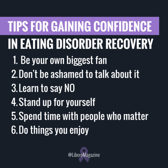 confidence eating disorder recovery tips