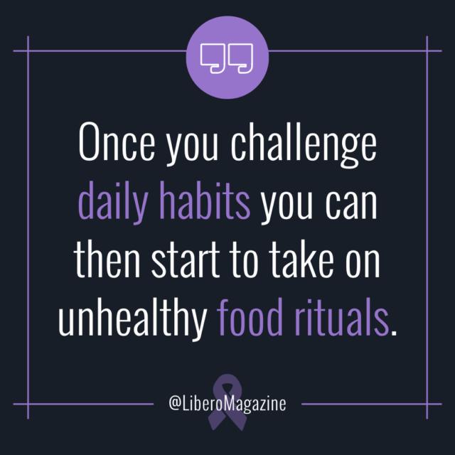breaking unhealthy food rituals