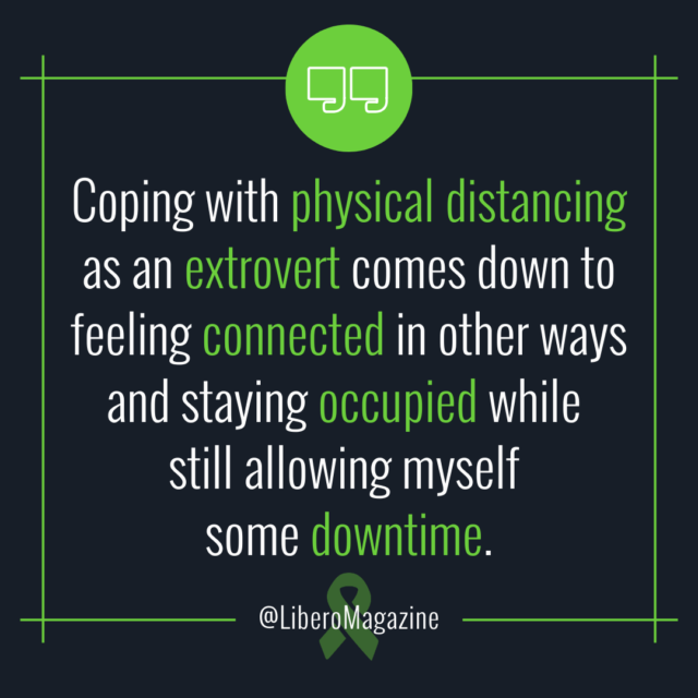 coping with social distancing as an extrovert