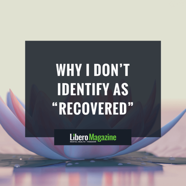 why i dont identify as recovered SOCIAL (5)