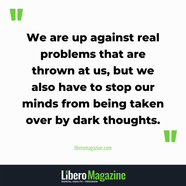 managing dark thoughts QUOTE