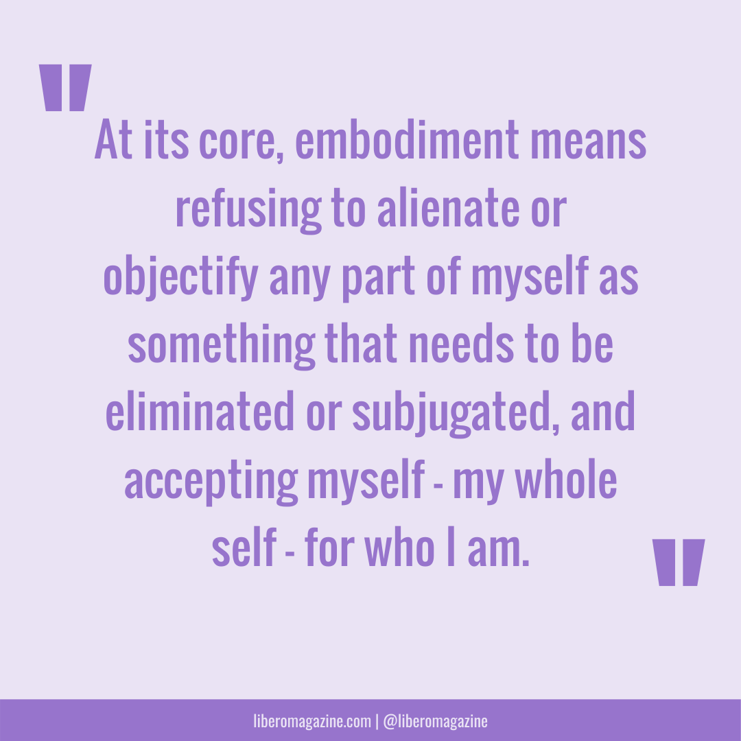 what embodiment means to me