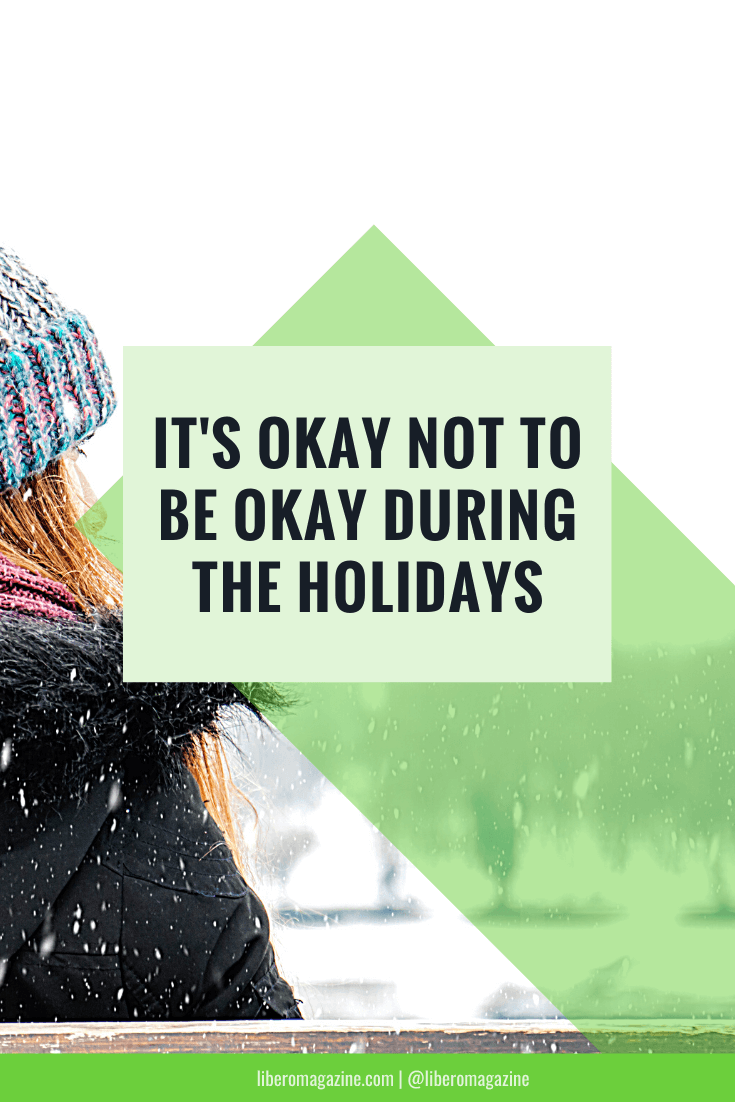 its okay not to be okay during the holidays (1)