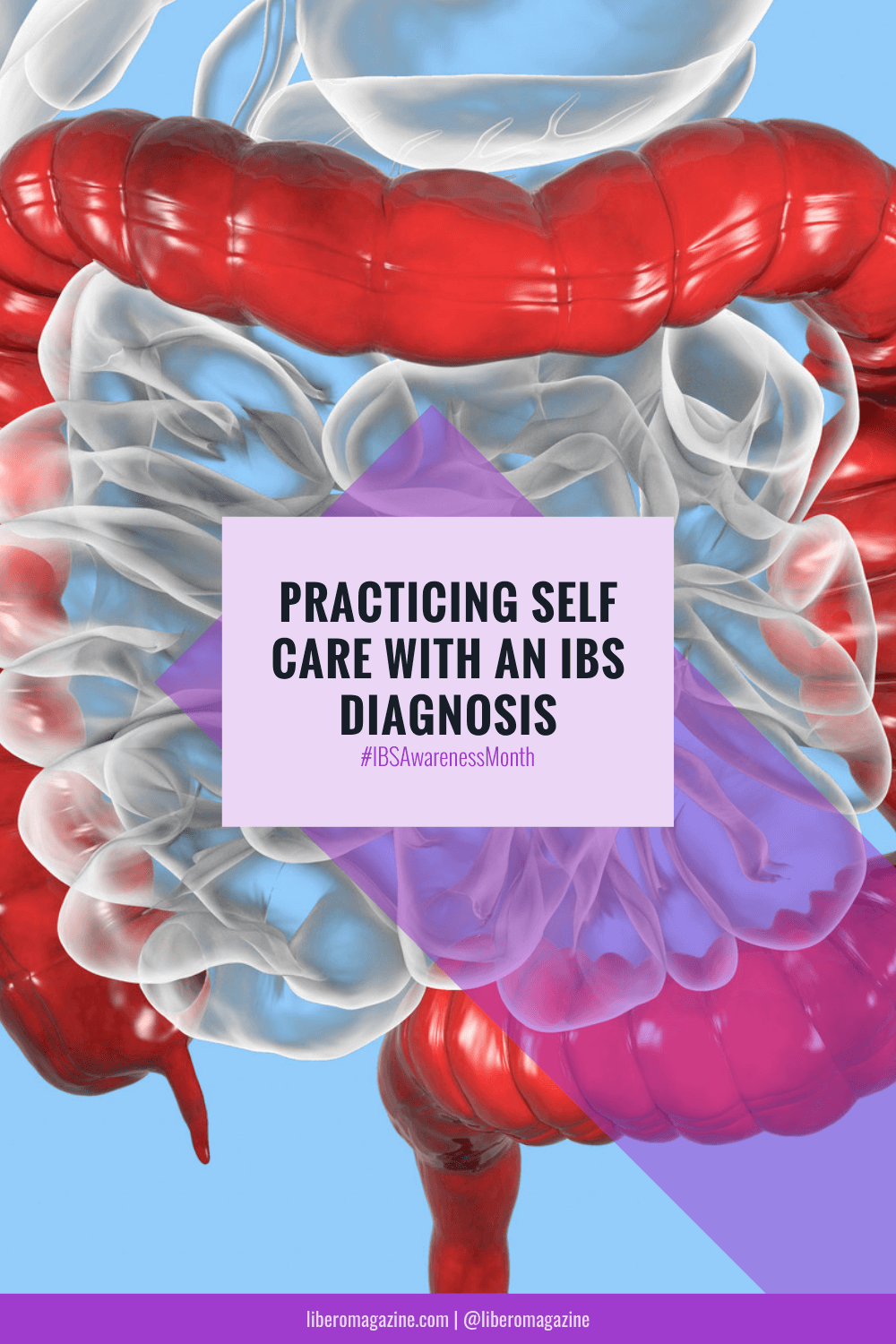"""Pin """"Practicing Self Care with an IBS Diagnosis"""""""