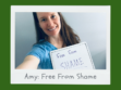 Amy Free From Shame feature image