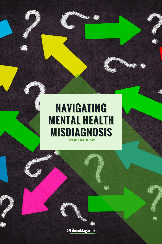 navigating mental health misdiagnosis pinterest