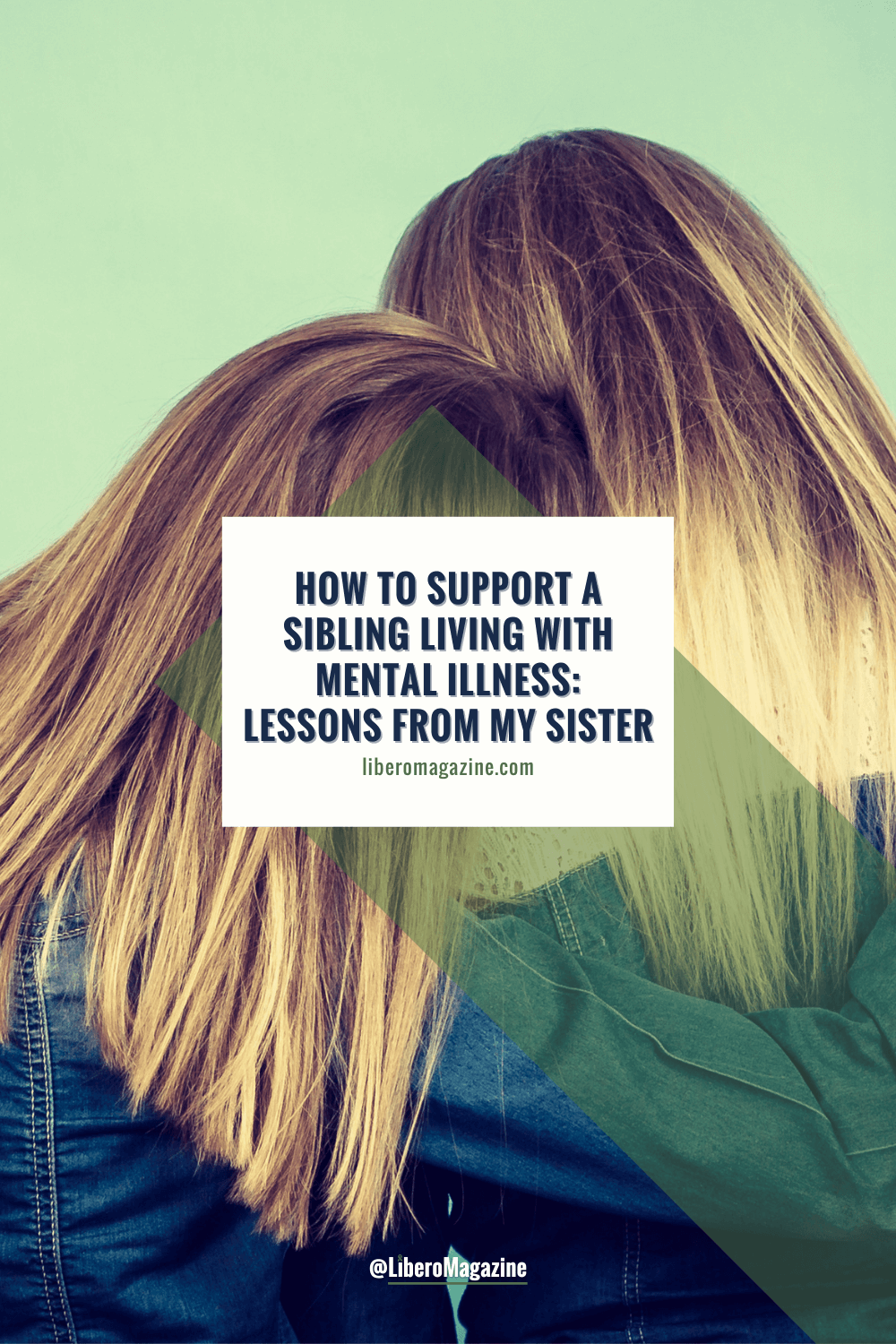 How to Support a Sibling Living With Mental Illness PIN