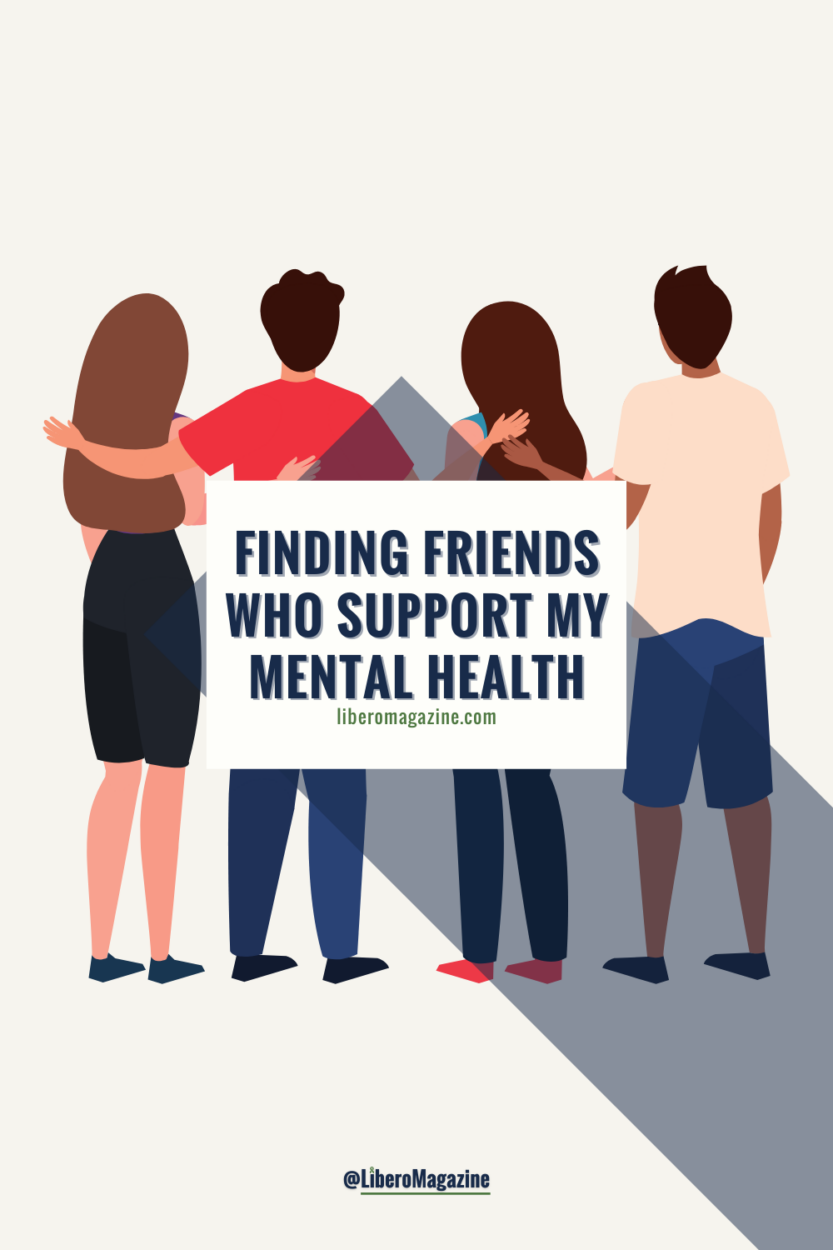 finding friends who support my mental health title pin